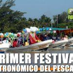 Primer Festival Gastronómico del Pescador